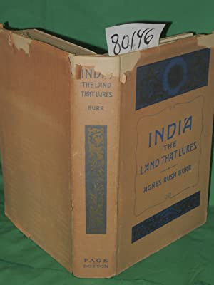 India the Land that Lures: Burr, Agnes RUsh