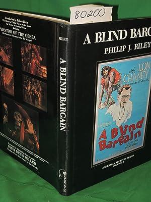 A BLIND BARGAIN: RILEY, PHILIP J.