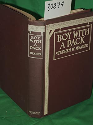 BOY WITH A PACK: Meader, Stephen W.