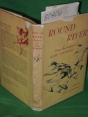Round River: Leopold, Aldo