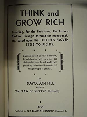 Think and Grow Rich 1950: Hill, Napoleon