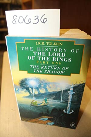 The History of the Lord of the: Tolkien, J.R.R.