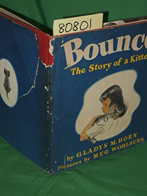 Bounce The Story of a Kitten: Horn, Gladys M.