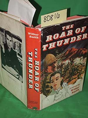 The Roar of Thunder, A Novel: Smith, Wilbur