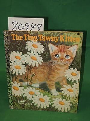 Tiny, Tawny Kitten a Little Golden Book: Hazen, Barbara
