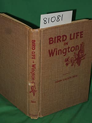 Bird Life in Wington: Practical Parables for young people: Reid, John Calvin
