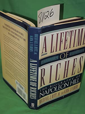 Lifetime of Riches the Biography of Napoleon Hill: Ritt, Michael J & Kirk Landers