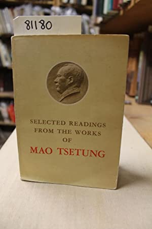 Selected Readings From The Works of Mao: Tsetung, Mao