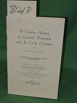 Concise History of Colonial Bridgeton and Its Early Environs: Sharp, Robert L. A. B.
