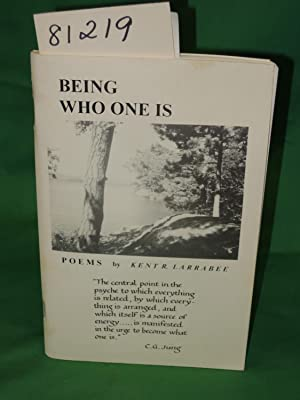 Being Who One Is: Larrabee, Kent R.