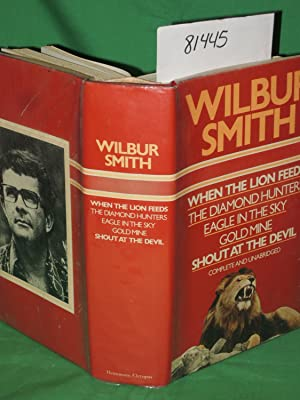 When the Lion Feeds; The Diamond Hunters; Eagle in the Sky;: Smith, Wilbur