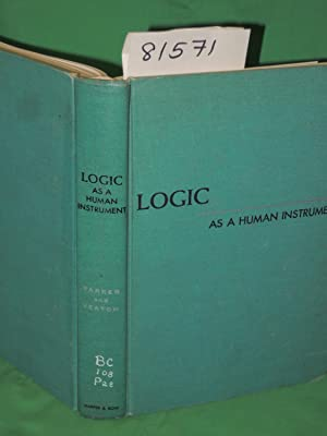 Logic: As A Human Instrument: Veatch, Henry B.