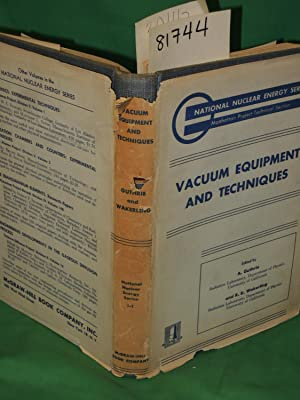 Vacumm Equipment and Techniques: Guthrie, A and Wakerling,R.K.