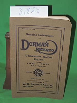 "The ""Dorman Ricardo"" Four-Cylinder Compression Ignition Engine: DORMAN, W.H."