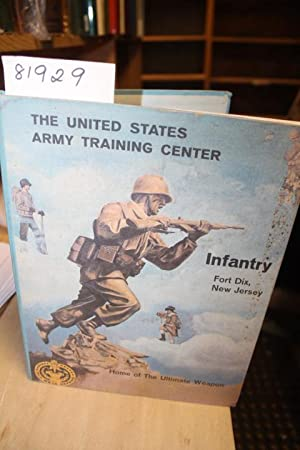 INFANTRY Fort Dix, New Jersey: The United States