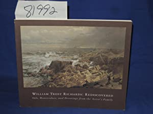 Rediscovered Oils, Watercolors, and Drawings from the Artist's Family: Richards, William Trost