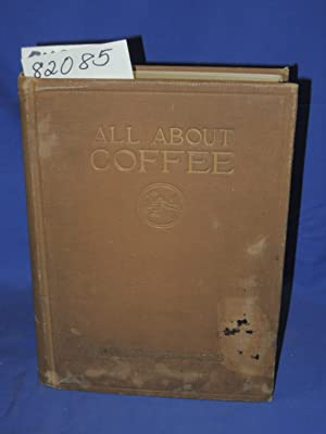 All about coffee 17 colour plates: Ukers, William H.