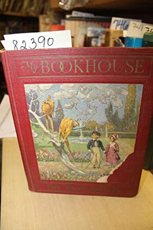 The Magic Garden of My Bookhouse: Miller, Olive Beaupre