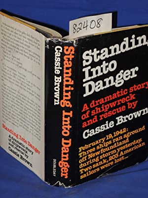 Standing Into Danger: Brown, Cassie
