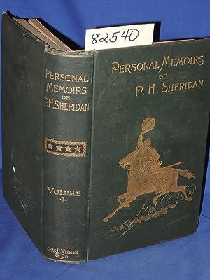 Personal Memoirs of P.H. Sheridan Vol. I: Sheridan, P.H.