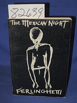 Mexican Night, Travel Journal: Ferlinghetti, Lawrence