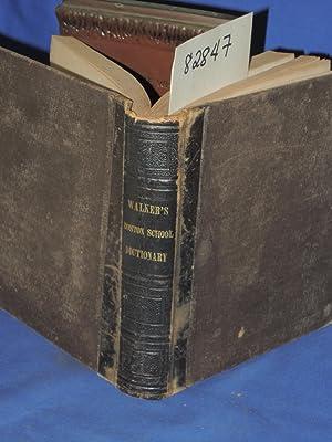 Walkers Boston School Dictionary: Walker