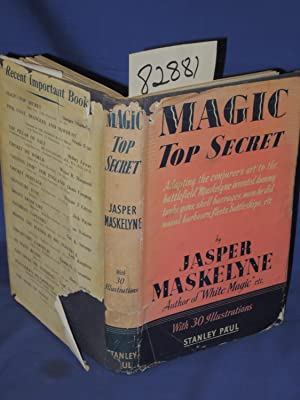 Magic Top Secret adapting the conjuror's art to the battlefield, Maskelyne invented dummy ...