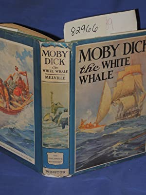 Moby Dick the White Whale: Melville, Herman