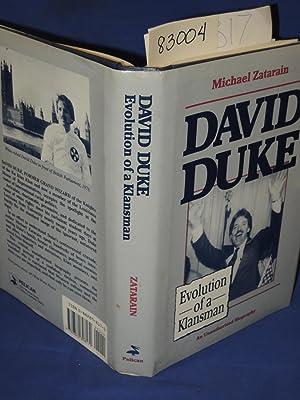 David Duke - Evolution of a Klansman: Zatarain, Michael