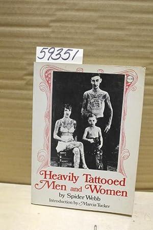 Heavily Tattooed Men and Women: Webb, Spider; Tucker, Marcia
