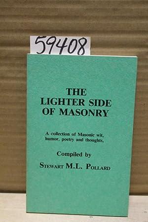 The Lighter Side of Masonry: Pollard, Stewart, M.L
