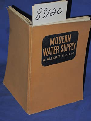 Modern Water Supply: Cassell's Science Topics edited by G. H. Leslie, B.Sc.,.A.M.I.E.E.: ...