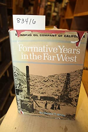 Formative Years in the Far West-A History: White, Gerald T.