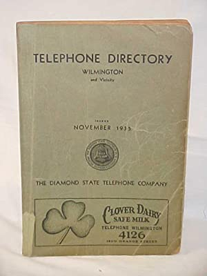 Diamond State Telephone Directory 1935 : Wilmington, Delaware, and Pennsylvania: Diamond State ...