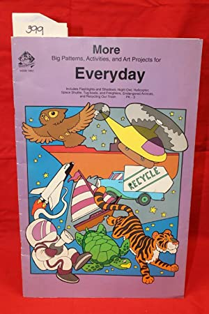 MORE Big Patterns, Activities and Art Projects for EVERYDAY: Weir, Wendy