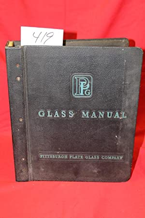 Glass Manual: Pittsburgh Plate Glass Co