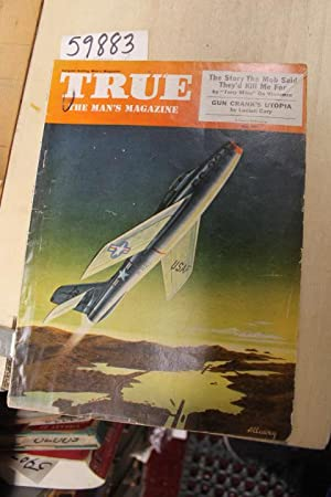 """TRUE: The Man's Magazine, May 1953, (The story the mob said they'd kill me for) """"..."""