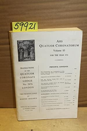 ARS Quatuor Coronatorum, Transactions of the Quatuor Coronati Lodge No.2076, vol. 83, for the Year ...
