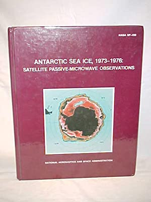 Antarctic Sea Ice, 1973-1976: Satellite Passive-Microwave Observations: NASA
