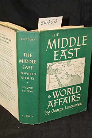The Middle East in World Affairs: Lenczowski, George