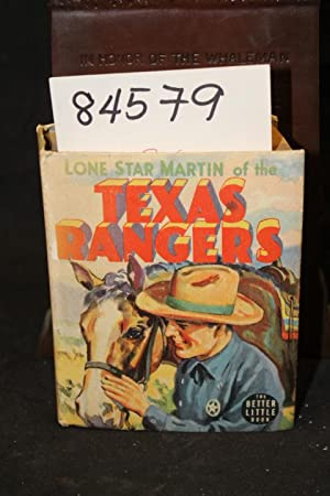 Lone Star Martin of the Texas Rangers Big Little Book: Wyckoff, Peter A.
