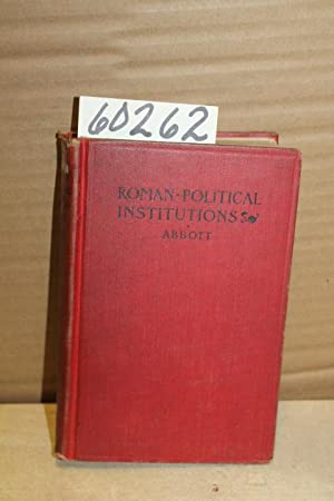 A History and Description of Roman Political Institutions: Abbott, Frank Frost