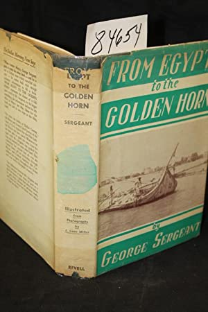 From Egypt to the Golden Horn: Sergeant, George
