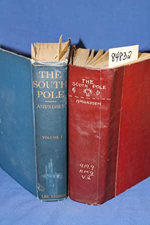 "The South Pole An Account of the Norwegian Antarctic Expedition in the ""Fram,"" 1910-1912 ..."