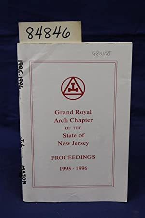 Proceedings of the Grand Royal Arch Chapter of the State of New Jersey 1995-1996: Mason, M.E. James...