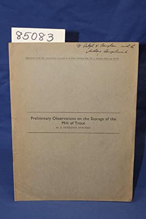 PRELIMINARY OBSERVATIONS ON THE STORAGE OF THE MILT OF TROUT: Butcher, A. Dunbavin
