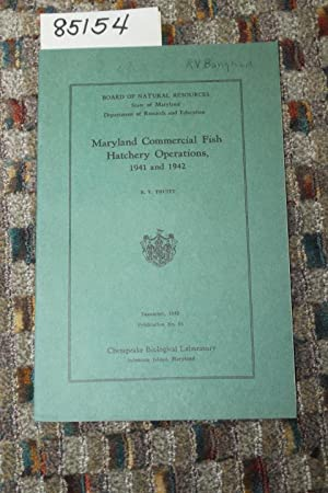 MARYLAND COMMERICAL FISH HATCHERY OPERATIONS 1941 AND 1942: TRUITT, R.V.