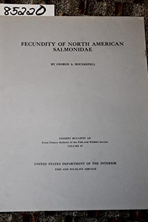 FECUNDITY OF NORTH AMERICAN SALMONIDAE: Rounsefell, George A.