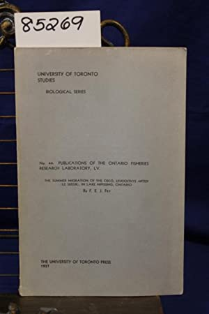 NO. 44: PUBLICATIONS OF THE ONTARIO FISHERIES RESEARCH LABORATORY, LV: FRY, F.E.J.