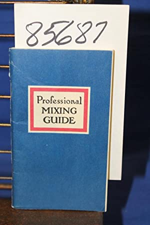 Professional Mixing Guide the Accredited List of Recognized and Accepted Standard Formulas for ...